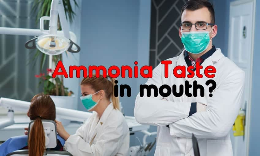 Ammonia Taste in Mouth