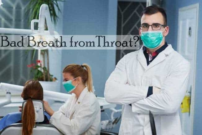 Bad Breath From Throat