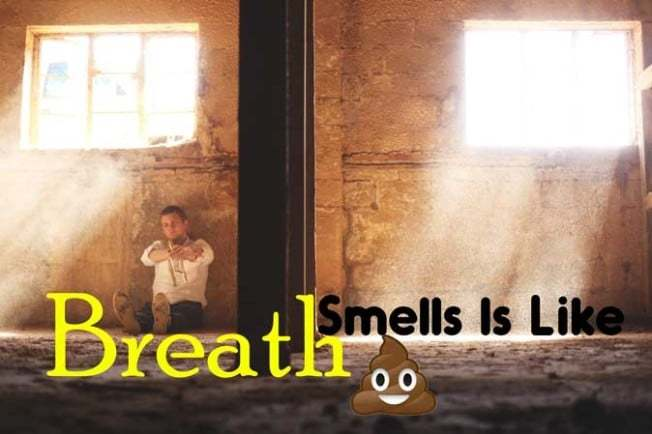 breath smells like poop