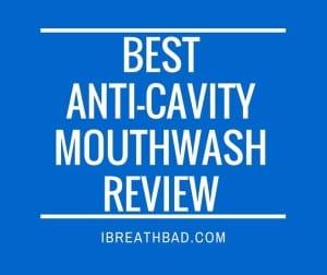 best anti-cavity mouthwash
