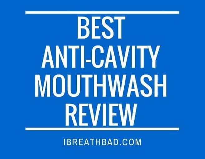 best anti-cavity mouthwash