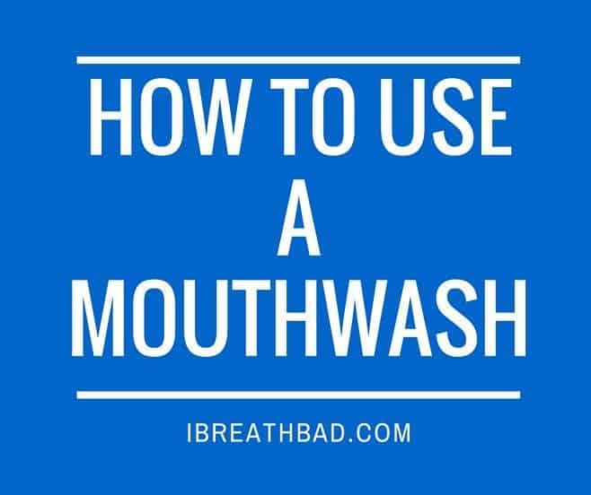 how to use a mouthwash