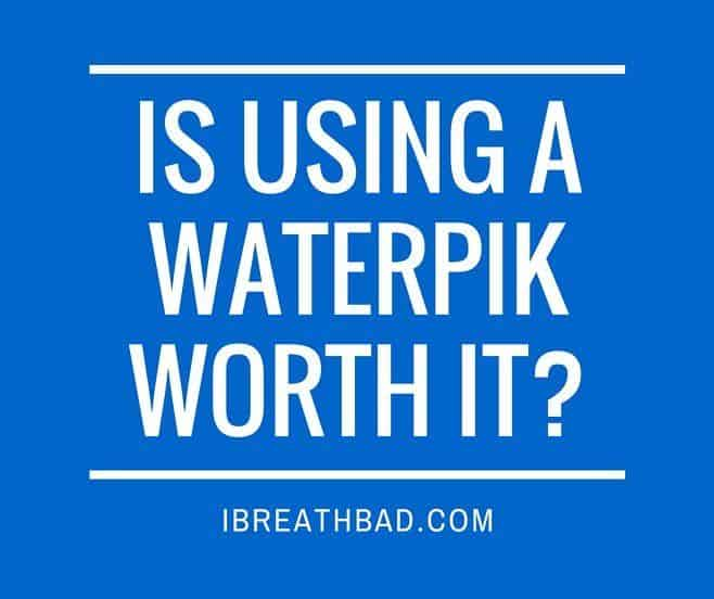 Is using a Waterpik worth it