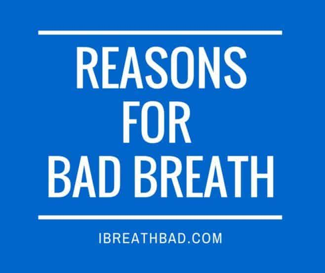 reasons for bad breath