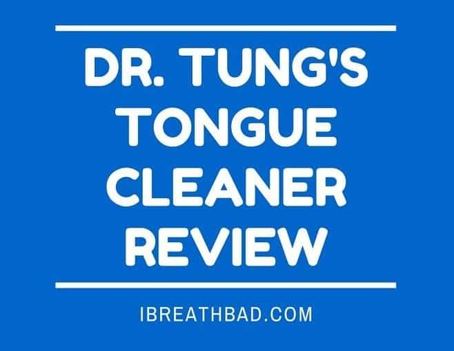 Dr. Tung's tongue cleaner review