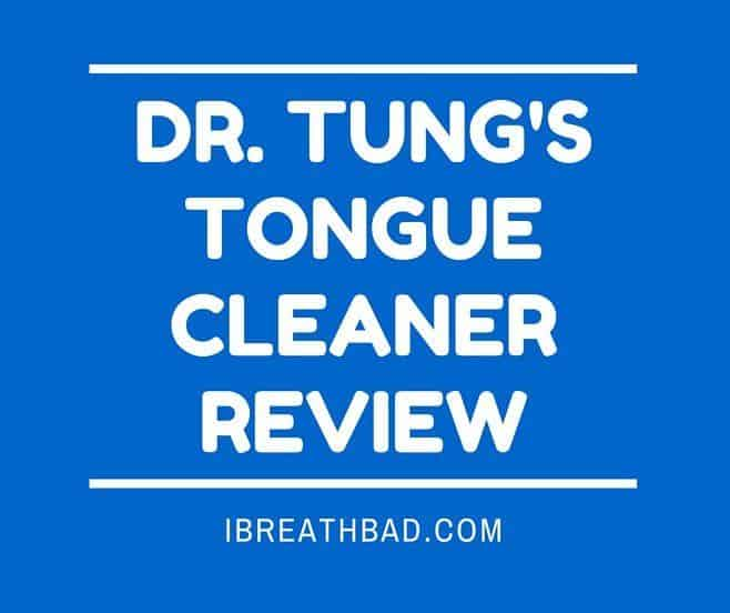 Dr Tungs tongue cleaner review