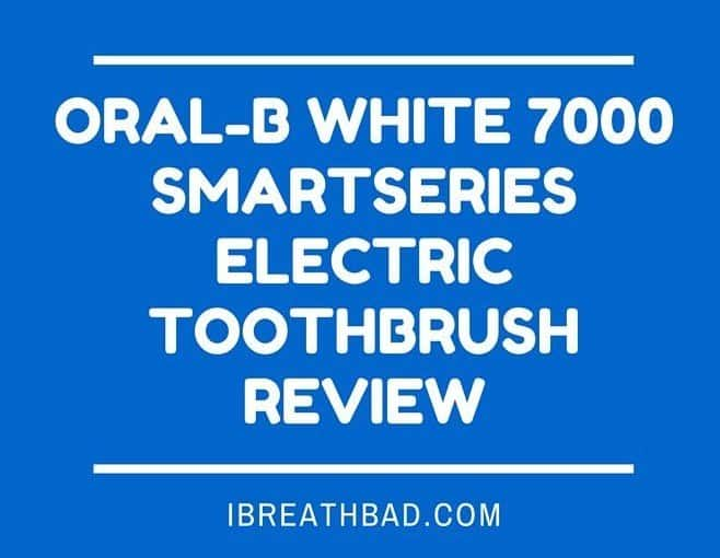 Oral-B White 7000 SmartSeries Electric Toothbrush Review