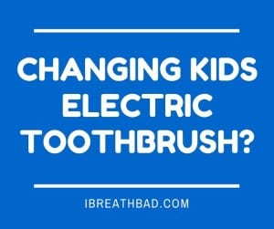 changing your kids electric toothbrush