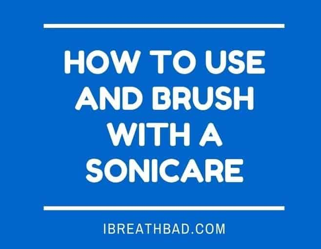 how to use and brush with a sonicare