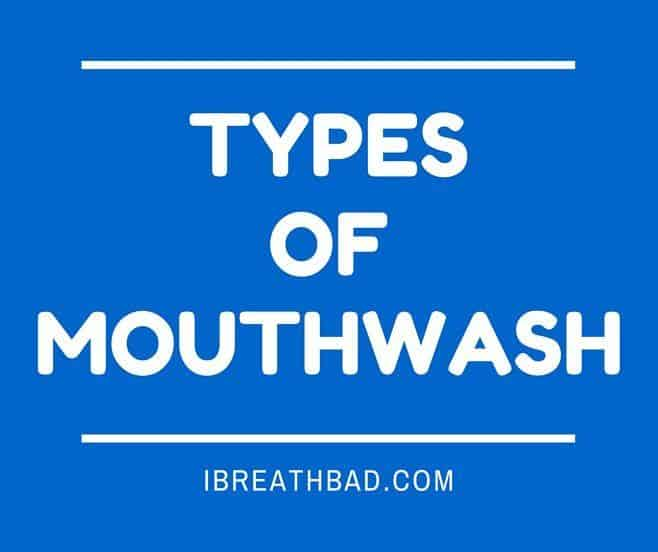 types of mouthwash