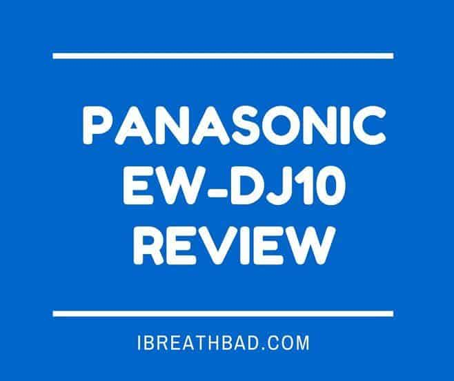 Panasonic EW-DJ10 Review