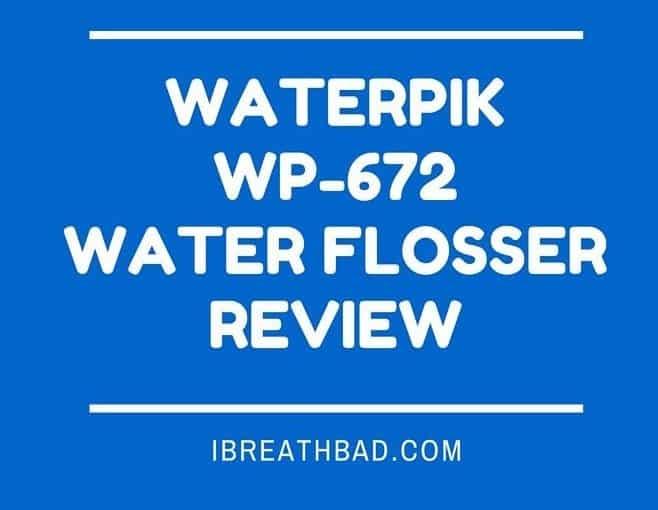Waterpik WP-672 Review