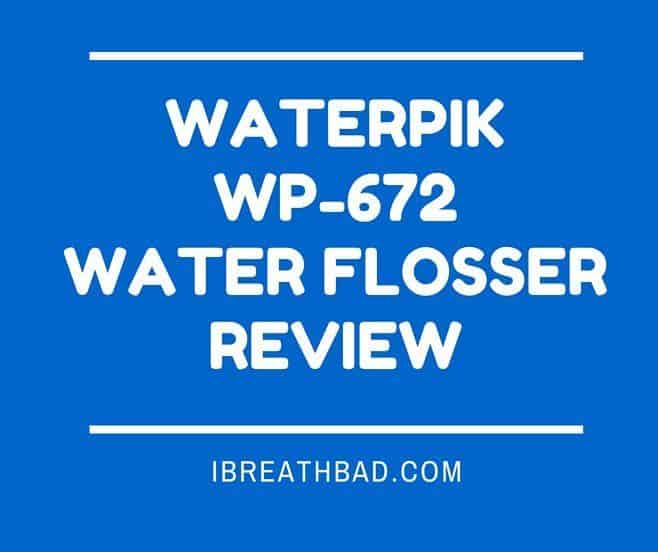 Waterpik WP-672 Review