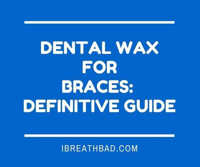 dental wax for braces