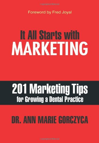 201 Marketing Tips for Growing a Dental Practice Book